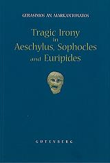 tragic irony in aeschylus sopholes and euripides photo