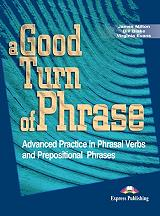 a good turn of phrase phrasal verbs and prepositions photo