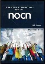 8 practice examinations for the nocn b2 level students book photo