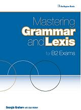 mastering grammar and lexis for b2 exams photo