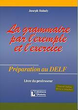 la grammaire par l exemple et l exercise preparation au delf livre du professeur photo