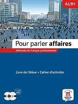 pour parler affaires a2 b1 methode cahier audio cd photo